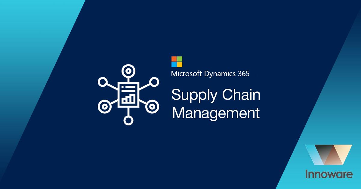 Microsoft Dynamics 365 Supply Chain Management